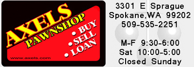 Axel's Pawnshop   WELCOME TO AXEL'S PAWNSHOP ONLINE in East Central - Spokane, WA Pawn Shops