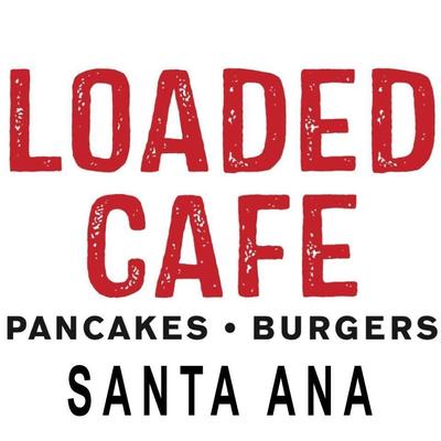 Loaded Cafe Restaurants Santa Ana #2 in Eastside - Santa Ana, CA Breakfast Food Restaurants