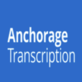 Anchorage Transcription in Campbell Park - Anchorage, AK