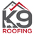 K9 Roofing in Rockwall, TX 75032 Roofing Contractors
