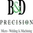 B & D Precision Welding in Pomona, CA 91766 Machine Shops
