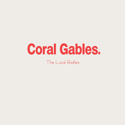 The Local Roofers - Coral Gables in Coral Gables, FL 33134 Roofing Contractors