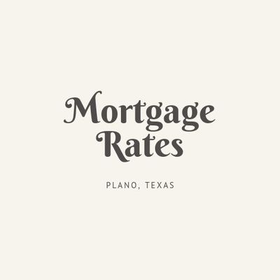 Mortgage Rates Plano TX in Plano, TX Mortgage Brokers