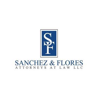 Sanchez & Flores, Attorneys at Law LLC in Saint Edwards - Austin, TX 78704 Administrative Attorneys