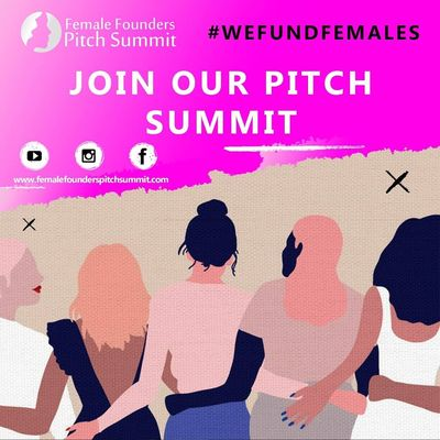 Female Founders Pitch Summit   #WeFundFemales in Los angeles, CA 90019 Better Business Bureaus